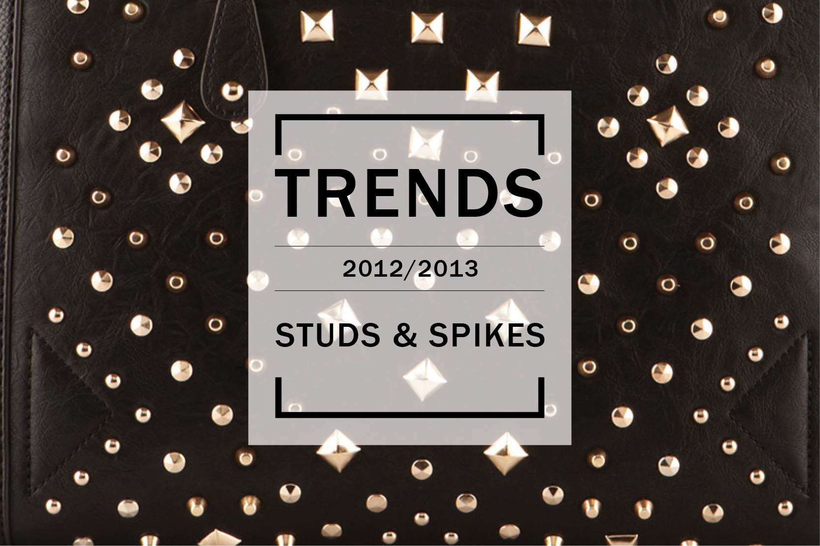 Trends - Studs & spikes