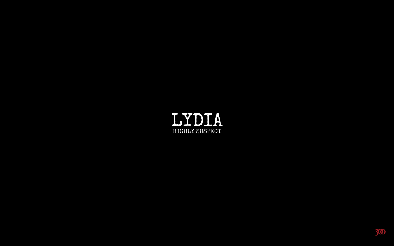 Highly Suspect - Lydia
